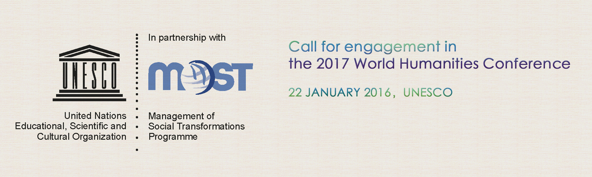 Call for Engagement in the 2017 World Humanities Conference 22 JANUARY 2016,UNESCO  http://www.cipsh.net/web/news-109.htm